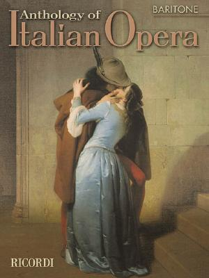 Anthology of Italian Opera By Toscano, Paolo (EDT)/ Baker, J. Mark (EDT)